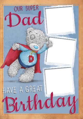 Me To You Super Dad Multi Photo Upload Birthday Card Funky Pigeon
