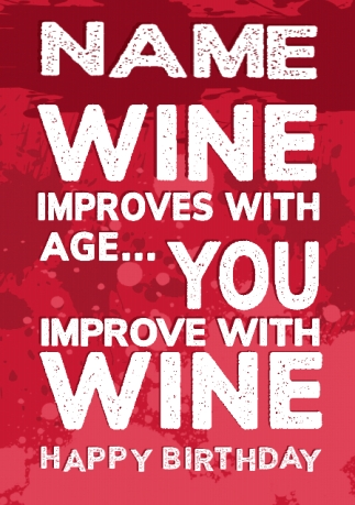 Improve With Wine Personalised Birthday Card Funky Pigeon