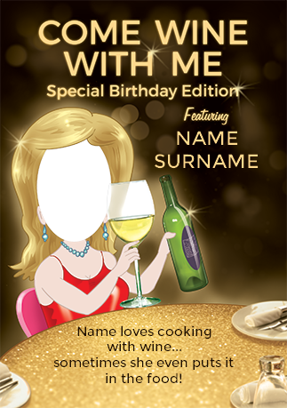 Come Wine With Me Spoof Photo Birthday Card