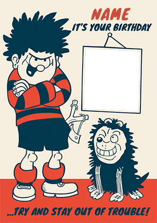 Dennis The Menace Birthday Card Trouble Photo Upload Funky Pigeon