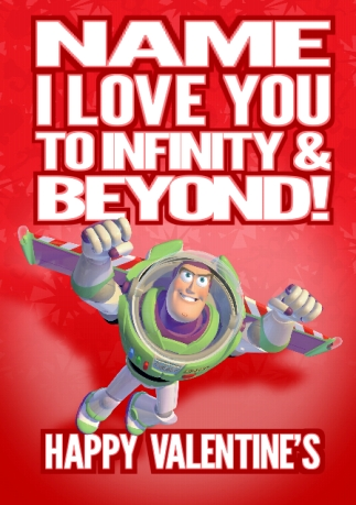 Toy Story I Love You To Infinity And Beyond Funky Pigeon