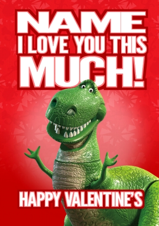 Disney Toy Story Valentine S Card I Love You This Much Funky Pigeon