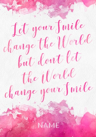 Let Your Smile Change The World Card Funky Pigeon