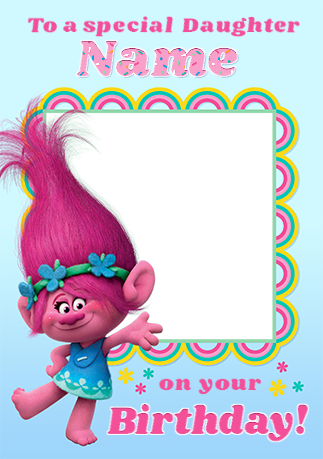 Trolls Daughter Photo Upload Birthday Card