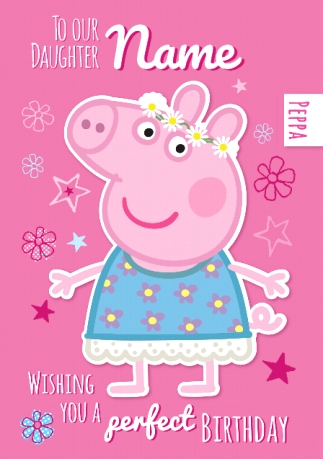 Peppa Pig Birthday Card To Our Daughter Funky Pigeon