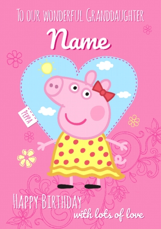 Peppa Pig Birthday Card Wonderful Granddaughter Funky Pigeon