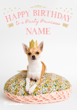 Chihuahua Party Princess Birthday Card Funky Pigeon