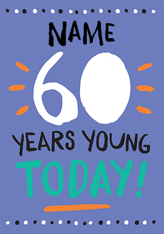 60 Years Young Birthday Card