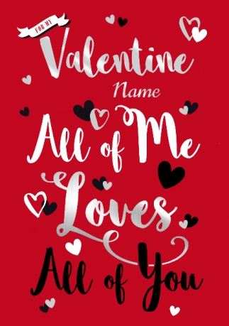 All of me loves all of you valentines card funky pigeon m4hsunfo